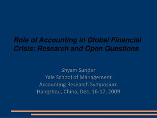 Role of Accounting in Global Financial Crisis: Research and Open Questions