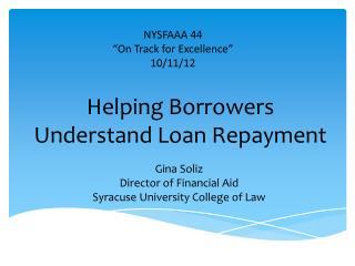 Helping Borrowers Understand Loan Repayment