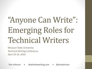Anyone Can Write : Emerging Roles for Technical Writers