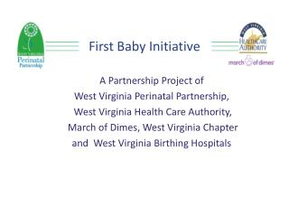 First Baby Initiative