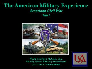 The American Military Experience  American Civil War 1861