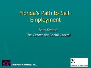 Florida s Path to Self-Employment