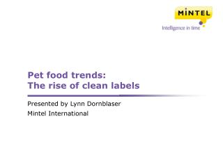Pet food trends:  The rise of clean labels