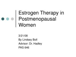 Estrogen Therapy in Postmenopausal Women