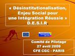 D sinstitutionalisation, Enjeu Social pour  une Int gration R ussie   D.E.S.I.R.