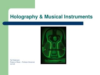 Holography  Musical Instruments