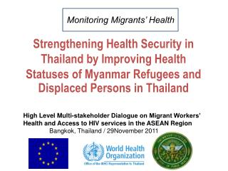 Strengthening Health Security in Thailand by Improving Health  Statuses of Myanmar Refugees and Displaced Persons in Tha