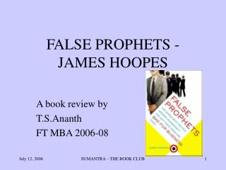 FALSE PROPHETS - JAMES HOOPES