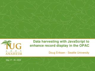 Data harvesting with JavaScript to enhance record display in the OPAC