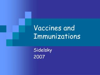 Vaccines and Immunizations