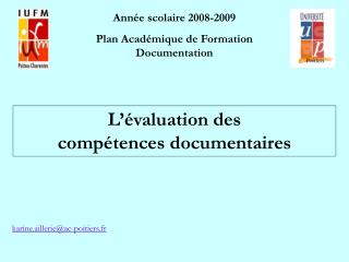 Ann e scolaire 2008-2009  Plan Acad mique de Formation Documentation