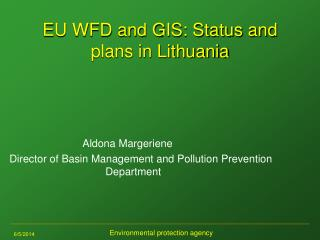 EU WFD and GIS: Status and plans in Lithuania