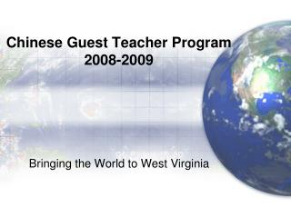 Chinese Guest Teacher Program 2008-2009