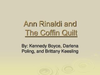 Ann Rinaldi and  The Coffin Quilt