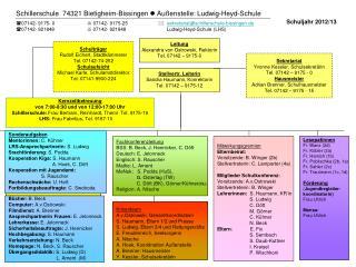 Kernzeitbetreuung von 7:00-8:30 und von 12:00-17:00 Uhr Schillerschule: Frau Bertram, Reinhardt, Theml  Tel. 9175-19 LHS