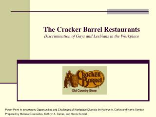 The Cracker Barrel Restaurants Discrimination of Gays and Lesbians in the Workplace