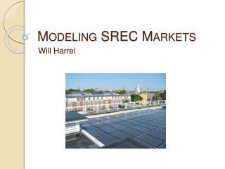 Modeling SREC Markets