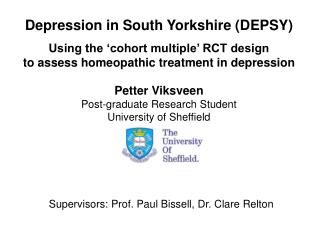 Depression in South Yorkshire DEPSY  Using the  cohort multiple  RCT design  to assess homeopathic treatment in depressi