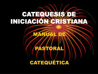 CATEQUESIS DE INICIACI N CRISTIANA
