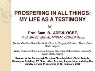 PROSPERING IN ALL THINGS:  MY LIFE AS A TESTIMONY