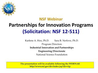 NSF Webinar Partnerships for Innovation Programs Solicitation: NSF 12-511