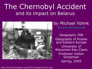 The Chernobyl Accident