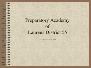 Preparatory Academy of  Laurens District 55