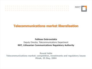 Telecommunications market liberalisation