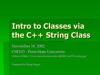 Intro to Classes via  the C String Class