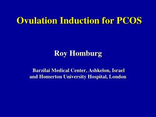 Ovulation Induction for PCOS
