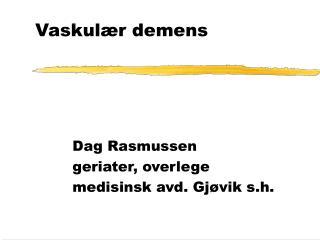 Vaskul r demens