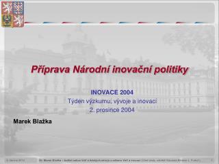 Pr prava N rodn  inovacn  politiky