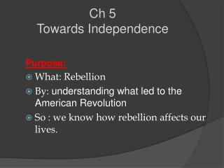 Ch 5 Towards Independence