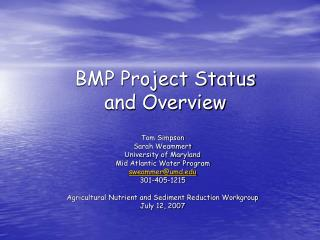 BMP Project Status and Overview