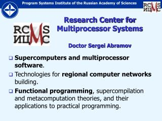 Research Center for Multiprocessor Systems