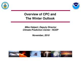 Overview of CPC and The Winter Outlook