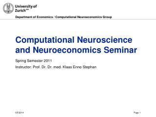 Computational Neuroscience and Neuroeconomics Seminar