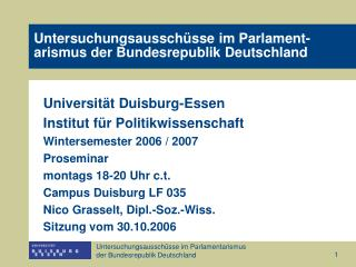 Untersuchungsaussch sse im Parlament- arismus der Bundesrepublik Deutschland