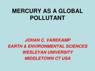 MERCURY AS A GLOBAL POLLUTANT