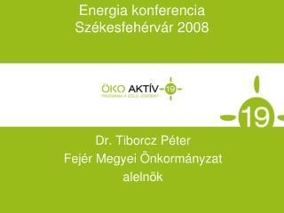 Energia konferencia Sz kesfeh rv r 2008