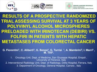 RESULTS OF A PROSPECTIVE RANDOMIZED TRIAL ASSESSING SURVIVAL AT 3 YEARS OF POLYVINYL ALCOHOL MICROSPHERES PRELOADED WITH