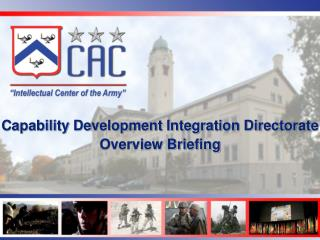 Capability Development Integration Directorate Overview Briefing
