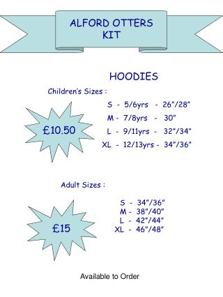 HOODIES  Children s Sizes :   S  -  5