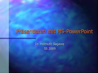 Pr sentieren mit MS-PowerPoint