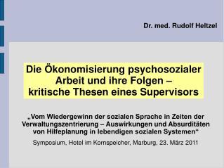 Dr. med. Rudolf Heltzel