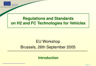 Regulations and Standards  on H2 and FC Technologies for Vehicles