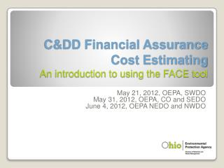 CDD Financial Assurance Cost Estimating An introduction to using the FACE tool