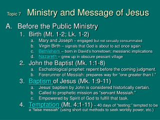 Topic 7      Ministry and Message of Jesus