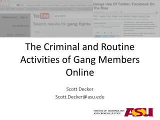 The Criminal and Routine Activities of Gang Members Online