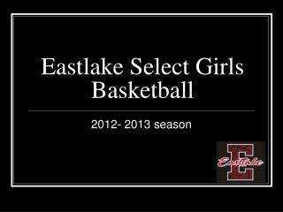 Eastlake Select Girls Basketball